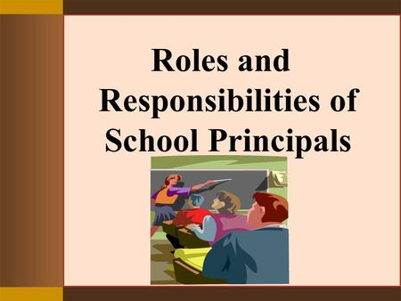 Roles and Responsibilities of School Principals