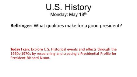 U.S. History Monday: May 18th
