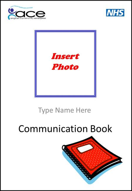 Communication Book Type Name Here Insert Photo. 9 Message Cells.