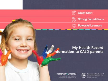 My Health Record Information to CALD parents. My Health Record-The Blue Book SA Health wrote My Health Record and gives a copy of it to all families when.