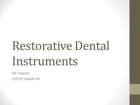 Restorative Dental Instruments