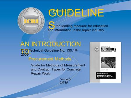 AN INTRODUCTION TO: from the leading resource for education and information in the repair industry... TECHNICAL GUIDELINE S Guide for Methods of Measurement.