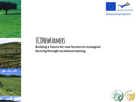 Building a future for new farmers in ecological farming through vocational training.