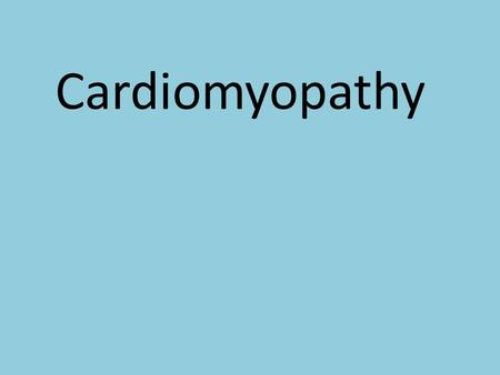 Cardiomyopathy. Cardiomyopathy, which literally means heart muscle disease, is the deterioration of the function of the myocardium (i.e., the actual.