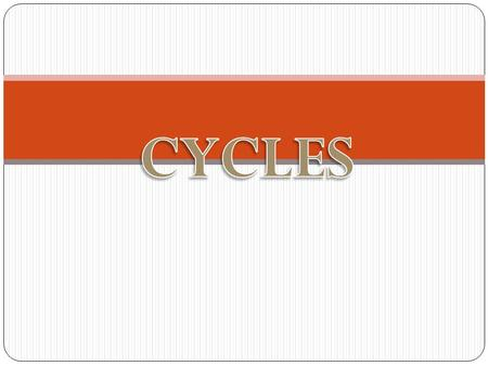 Generalized Cycle  There are several natural cycles within an ecosystem.  Materials are continually being reused  There is no net loss of materials.