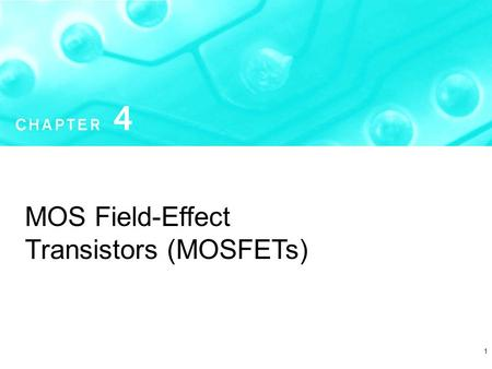 1 MOS Field-Effect Transistors (MOSFETs). MOSFET ( Voltage Controlled Current <strong>Device</strong>) MOS Metal Oxide Semiconductor Physical Structure FETField Effect.
