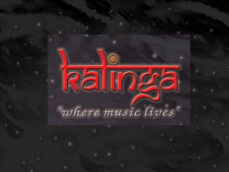 Kalinga ! A unique & highly talented Rock band, from India based in Cochin, Kerala, comprising of experienced & versatile musicians having vast and wide.