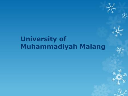 University of Muhammadiyah Malang. History of University of Muhammadiyah Malang University of Muhammadiyah Malang (UMM) was founded in 1964, on the initiative.