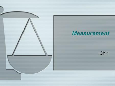 Measurement Ch.1.