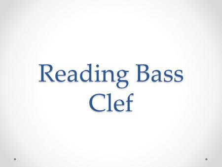 Reading Bass Clef. Staff Music is written on a staff. A staff is a set of five lines. The plural form of staff is staves.