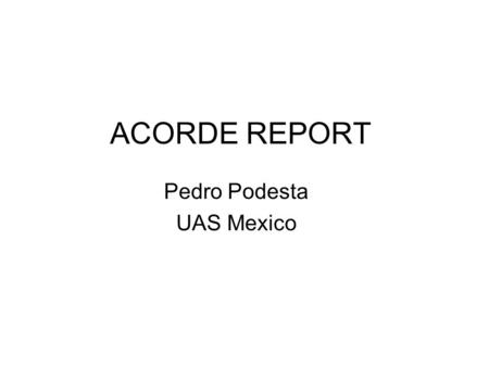 ACORDE REPORT Pedro Podesta UAS Mexico. Geometry ( No changes) Alignment (No changes) QA (No changes ) Shuttle (In progress) To do Outline.