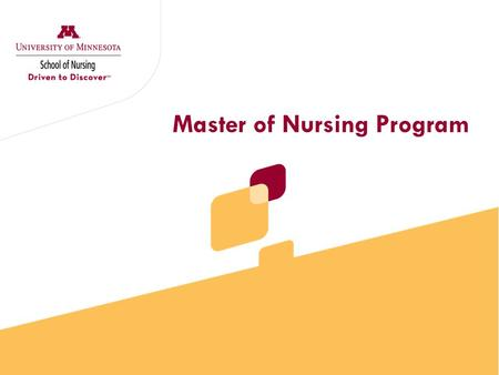 Master of Nursing Program. Session Objectives  Become familiar with the MN application process  Understand admission requirements (prerequisites) 