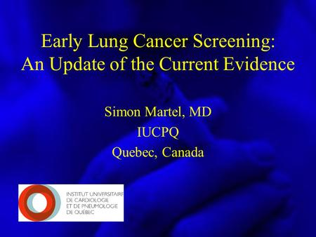 Early Lung Cancer Screening: An Update of the Current Evidence