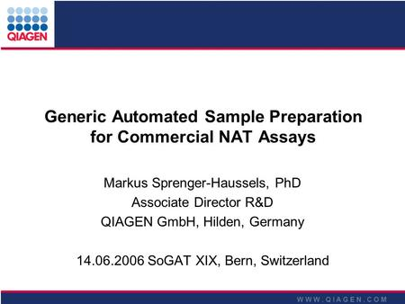 Generic Automated Sample Preparation for Commercial NAT Assays