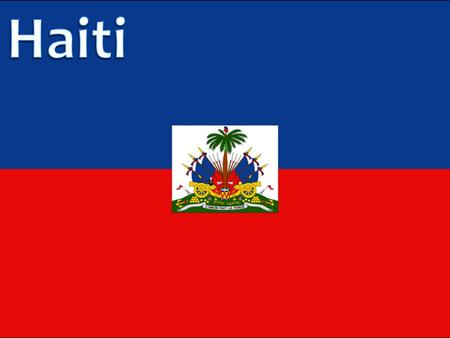 Haiti has experienced recurring natural catastrophes in the past which have strongly dented the country's development. Haiti is the third hungriest country.