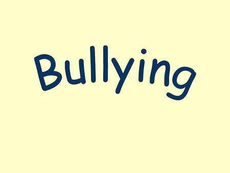 Although definitions of bullying vary, most agree that bullying involves: –Imbalance of Power: people who bully use their power to control or harm and.