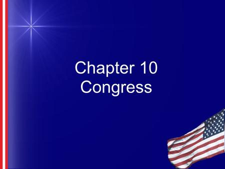 Chapter 10 Congress.