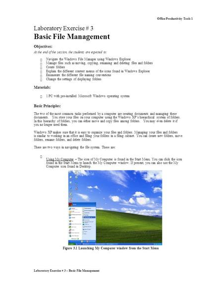 Laboratory Exercise # 3 – Basic File Management Office Productivity Tools 1 Laboratory Exercise # 3 Basic File Management Objectives: At the end of the.