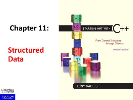 Chapter 11: Structured Data. Slide 11- 2 Introduction An array makes it possible to access a list or table of data of the same data type by using a single.