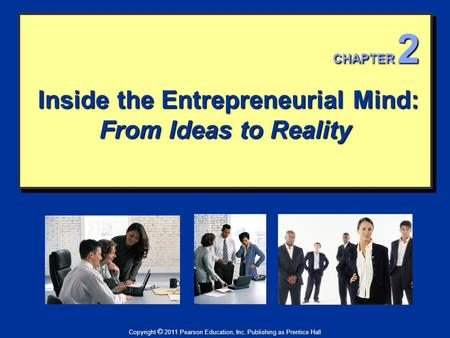 Inside the Entrepreneurial Mind: From Ideas to Reality