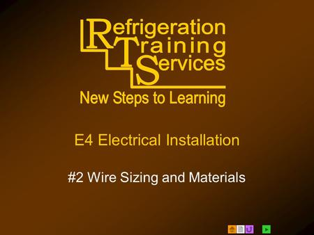  E4 Electrical Installation #2 Wire Sizing and Materials.