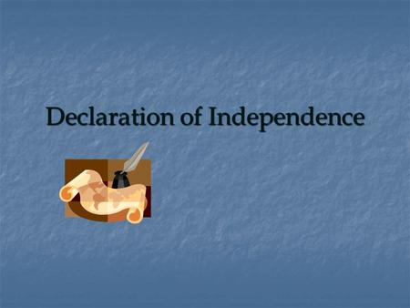 Declaration of Independence. Intro.  Apr 1775: Fighting breaks out in Lex. & Concord.  Colonies send representatives to Philadelphia, convening the.