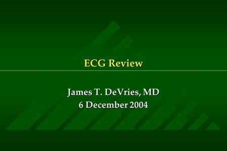ECG Review James T. DeVries, MD 6 December 2004. 45 yo female 1 week post-op with shortness of breath The most likely diagnosis is: 1) ST elevation MI.