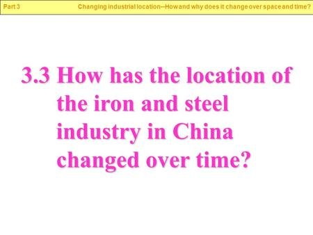 The manufacturing system of the iron and steel industry