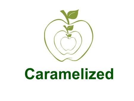 Caramelized. Hungry? What to eat. Healthy snack on the way Fiber and size keep you full Toppings full of energy Good for your body.