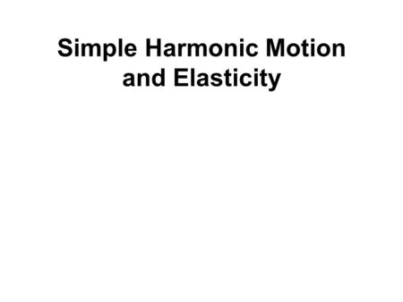 Simple Harmonic Motion and Elasticity. Pole-vaulting.