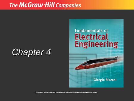 Chapter 4 Copyright © The McGraw-Hill Companies, Inc. Permission required for reproduction or display.