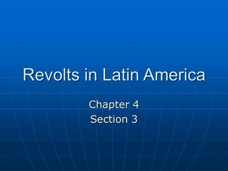 Revolts in Latin America