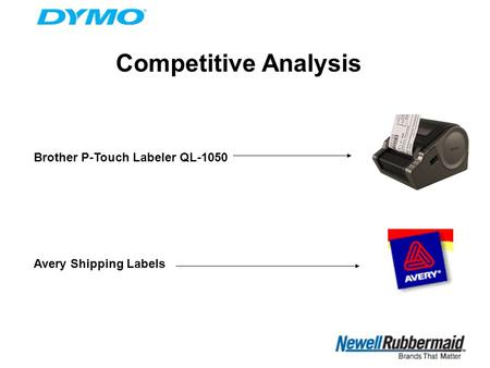 Competitive Analysis Brother P-Touch Labeler QL-1050 Avery Shipping Labels.