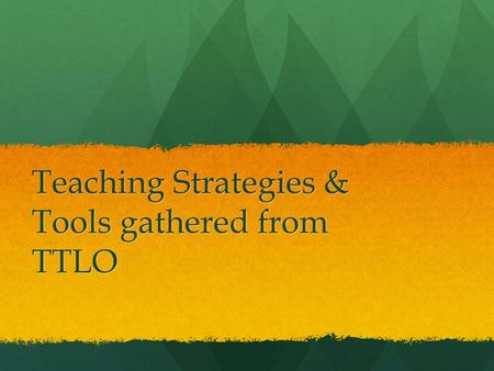 Teaching Strategies & Tools gathered from TTLO. Experienced Online Language Instructor Advice Find ways to bolster oral proficiency and weight it more.