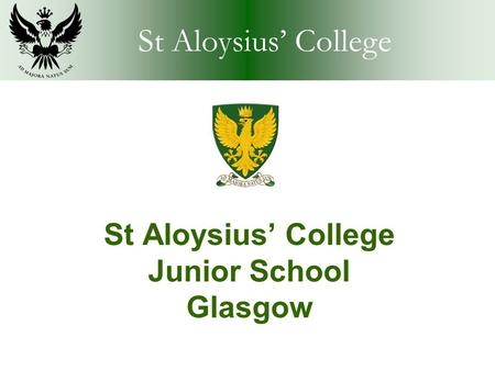 St Aloysius' College Junior School Glasgow. St Aloysius' College The Junior School.
