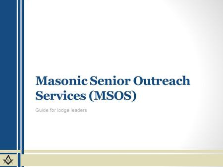 Masonic Senior Outreach Services (MSOS)