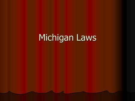 Michigan Laws. Sexual Harassment What is it What is it intimidation, bullying or coercion of a sexual nature, or the unwelcome or inappropriate promise.
