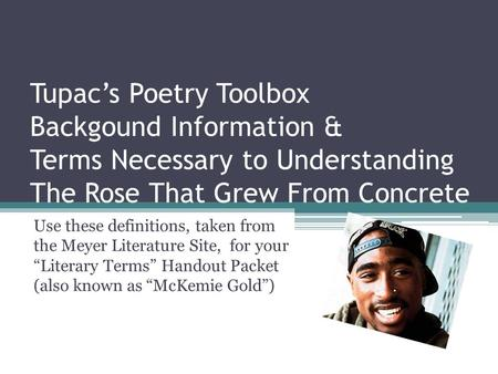 analysis poems rose grew concrete and and tomorrow tupac s Tupac shakur's most intimate and honest thoughts were uncovered only after his death with the instant classic the rose that grew from concrete his talent was unbounded you can read the same poem over-and-over in this book and manage to come away every time with a deeper meaning i love how this book has.