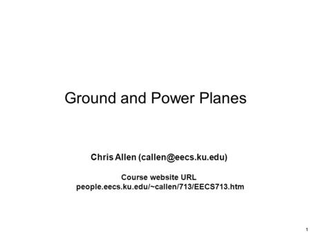 Ground and Power Planes