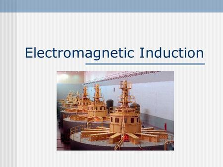Electromagnetic Induction What's Next? Electromagnetic Induction Faraday's Discovery Electromotive Force Magnetic Flux Electric Generators Lenz's Law.