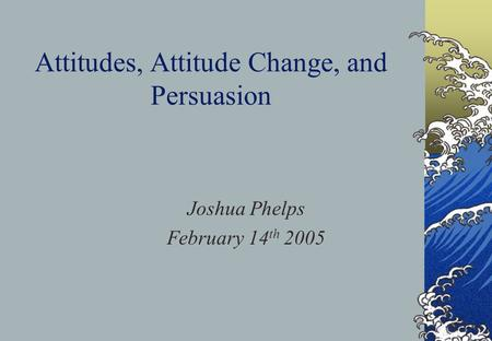 persuasion and attitude change essay This chapter reviews empirical and theoretical developments in research on social influence and message-based persuasion the review emphasizes research published.