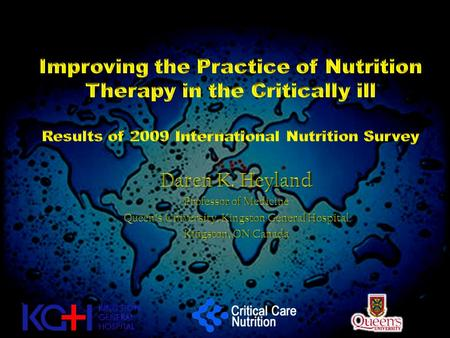 Critical Care Nutrition The right nutrient/nutritional strategy The right timing The right patient The right intensity (dose/duration) With the right.