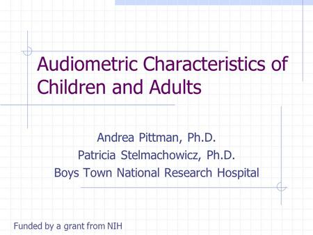 Audiometric Characteristics of Children and Adults