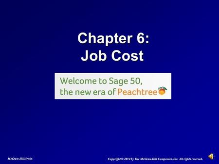 Chapter 6:   Job Cost McGraw-Hill/Irwin