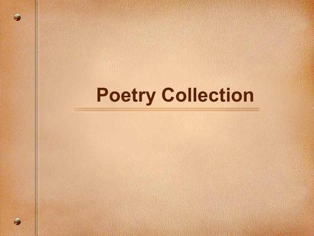 Poetry Collection.