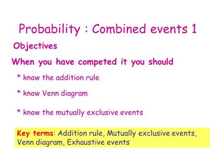 Probability : Combined events 1