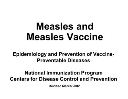 Measles and Measles Vaccine