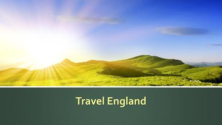 Travel England. Upcoming Tours DatesDurationPrice April 17 through 248 days, 7 nights$2499 May 15 through 228 days, 7 nights$2499 June 12 through 198.