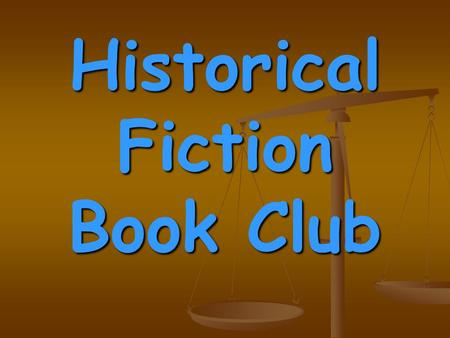 Historical Fiction Book Club. The genre of Historical Fiction in the field of Children's Literature includes stories that are written to portray a time.
