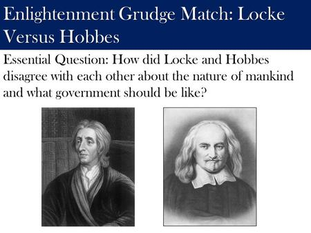Enlightenment Grudge Match: Locke Versus Hobbes